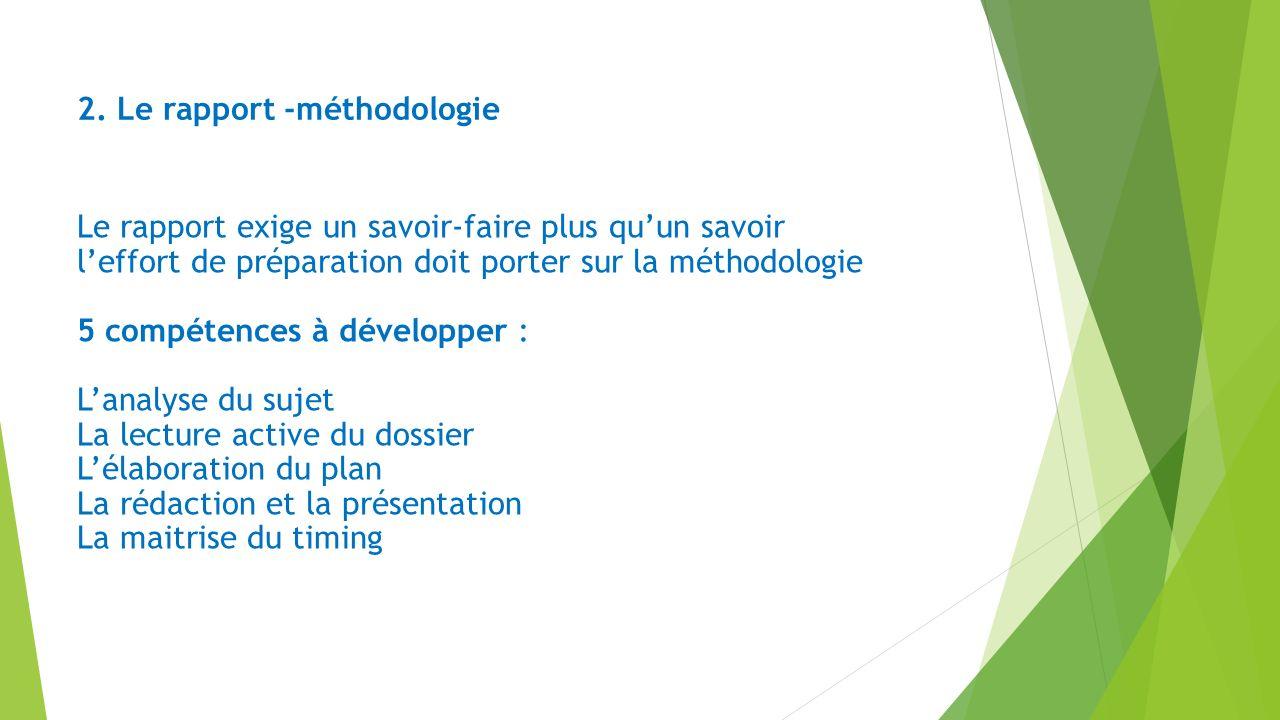 2. Le rapport -méthodologie