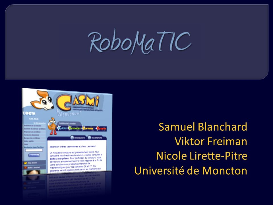 Samuel Blanchard Viktor Freiman Nicole Lirette-Pitre Université de Moncton