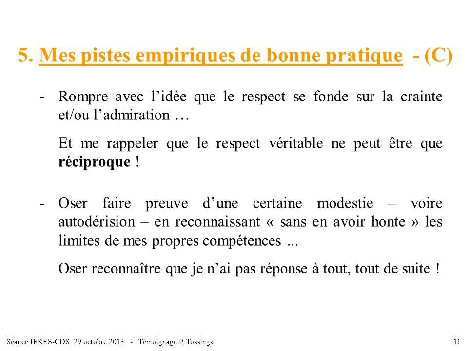 5. Mes pistes empiriques de bonne pratique - (C)