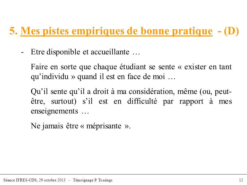 5. Mes pistes empiriques de bonne pratique - (D)
