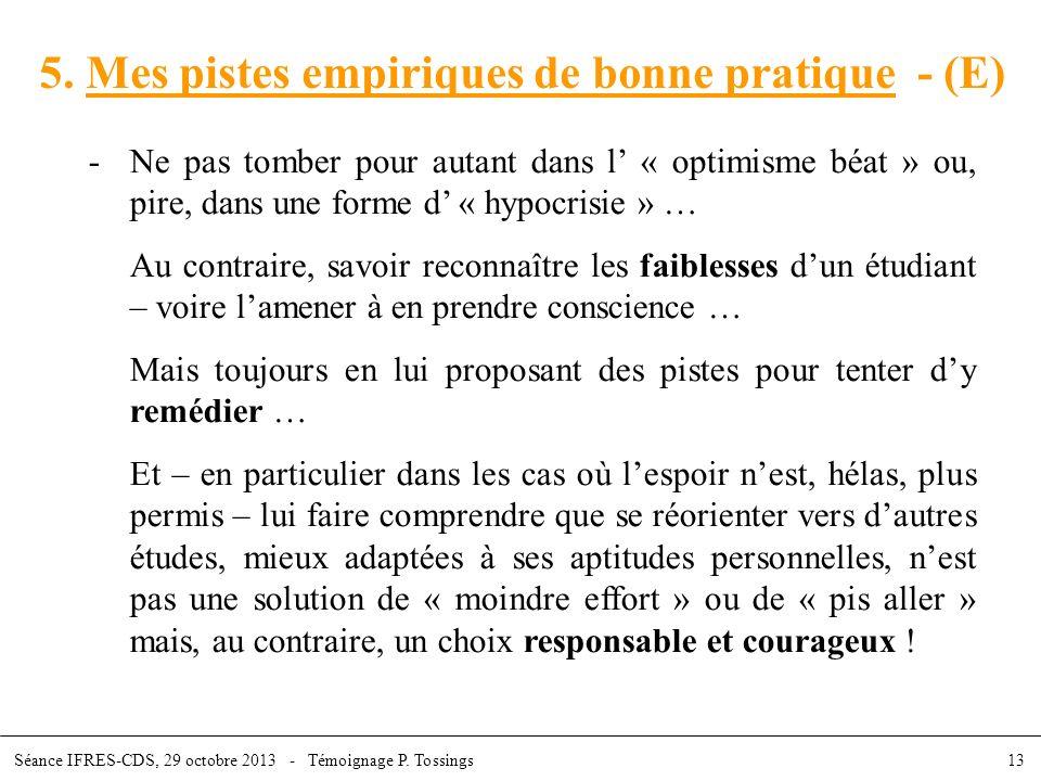 5. Mes pistes empiriques de bonne pratique - (E)