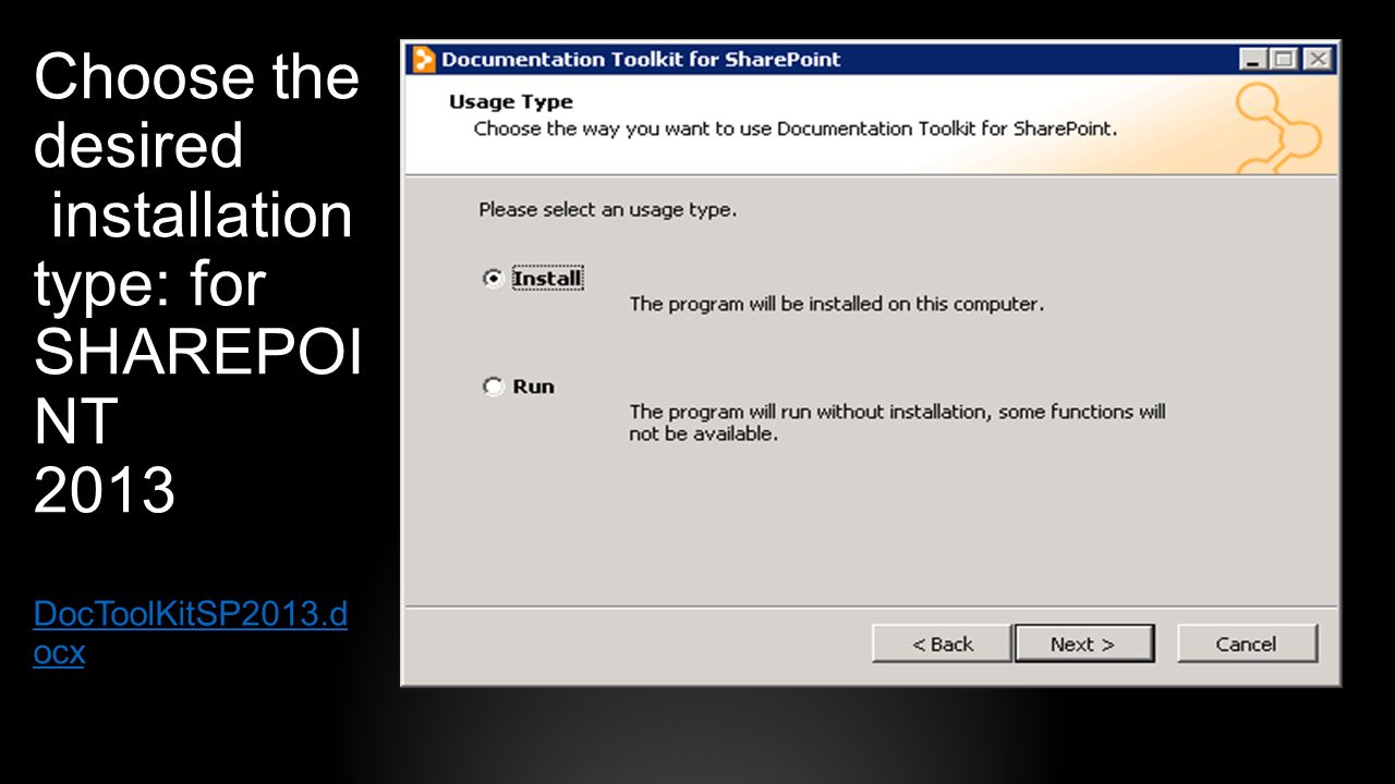 Choose the desired installation type: for SHAREPOINT 2013 DocToolKitSP2013.docx
