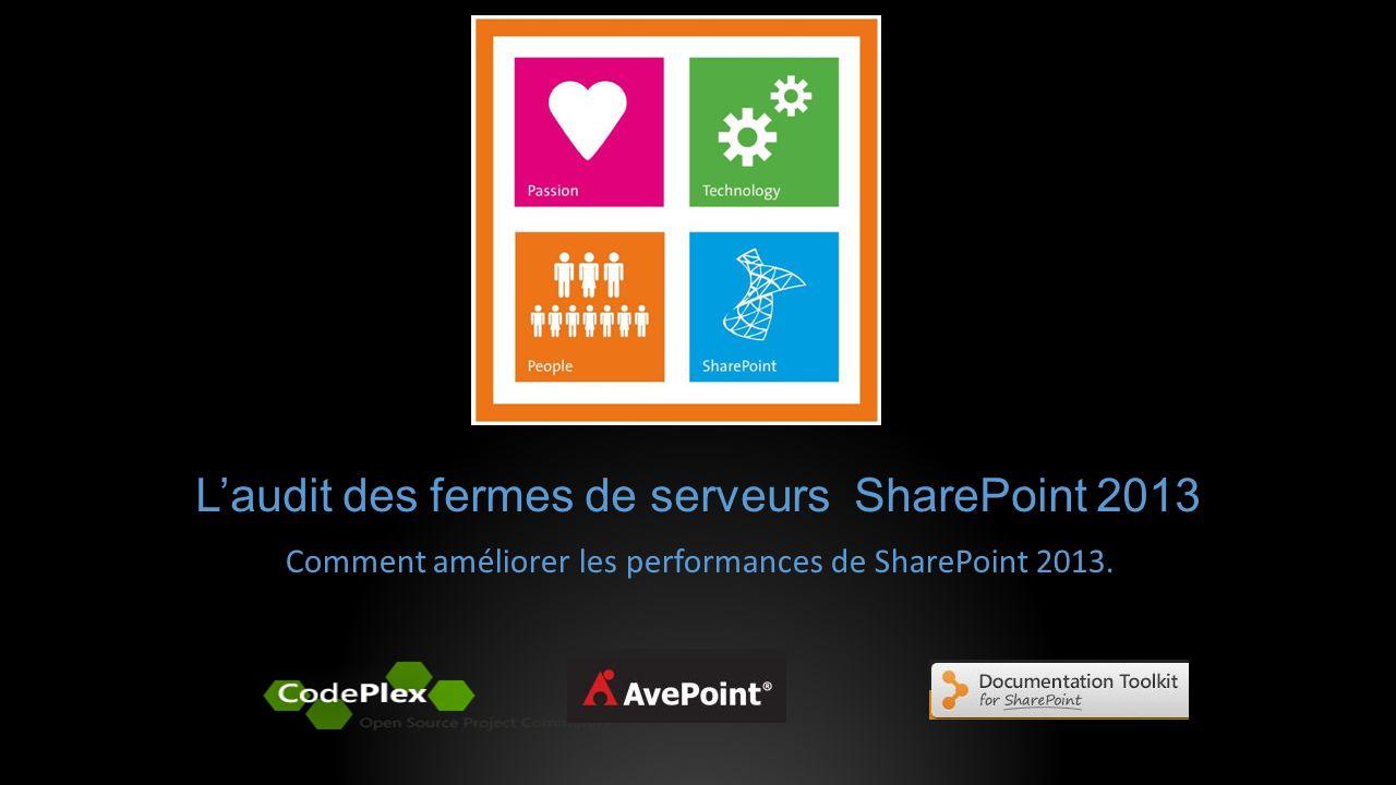 L'audit des fermes de serveurs SharePoint 2013