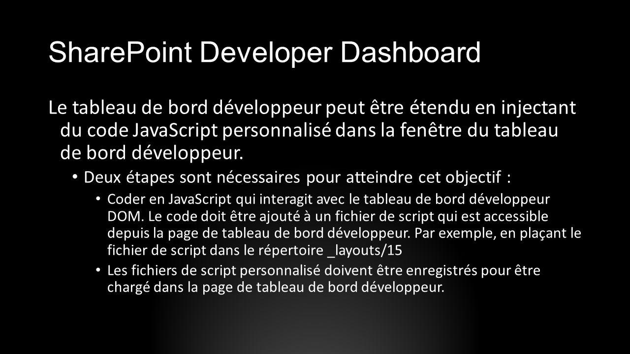 SharePoint Developer Dashboard