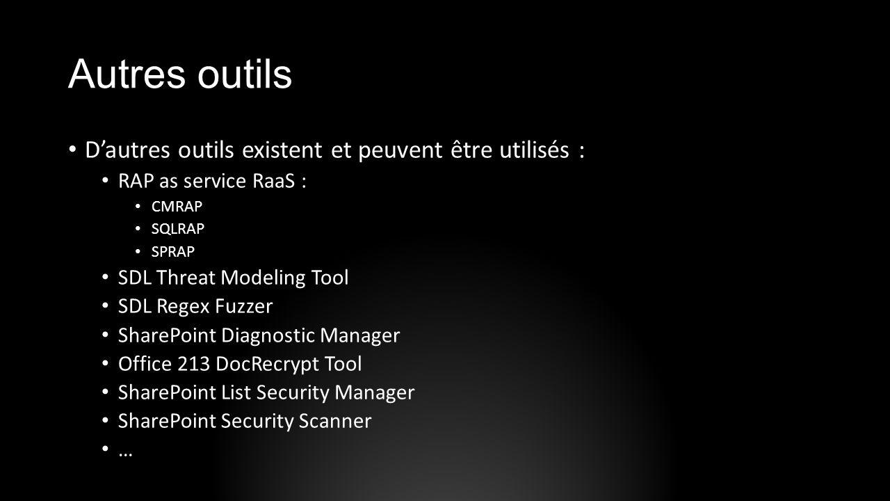 Autres outils D'autres outils existent et peuvent être utilisés :