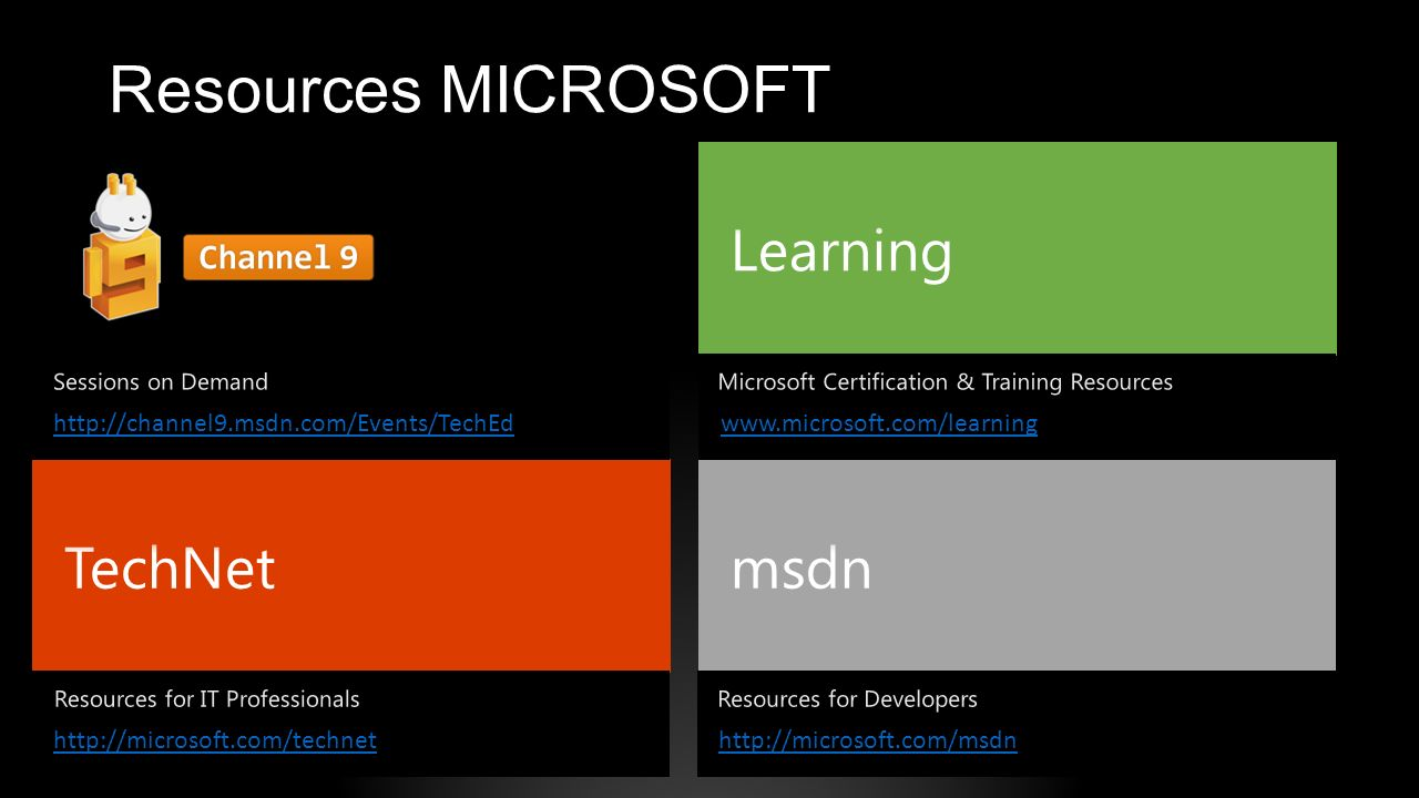 Resources MICROSOFT Learning TechNet msdn