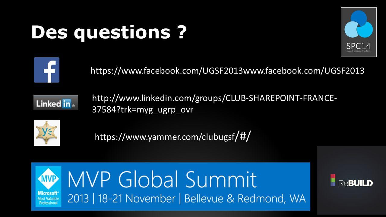 Des questions https://www.facebook.com/UGSF2013www.facebook.com/UGSF2013.