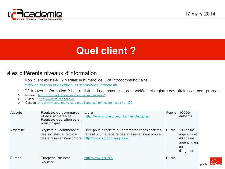 Quel client Les différents niveaux d'information 17 mars 2014