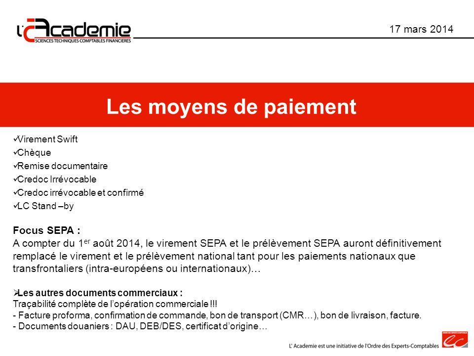 Les moyens de paiement 17 mars 2014 Focus SEPA :
