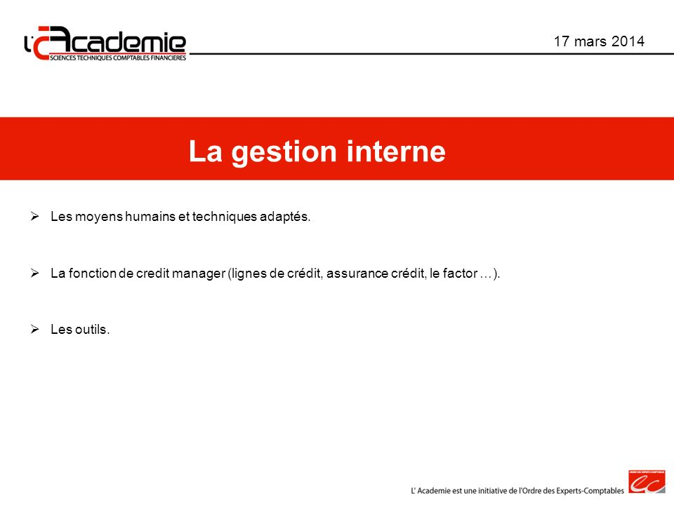 La gestion interne 17 mars 2014