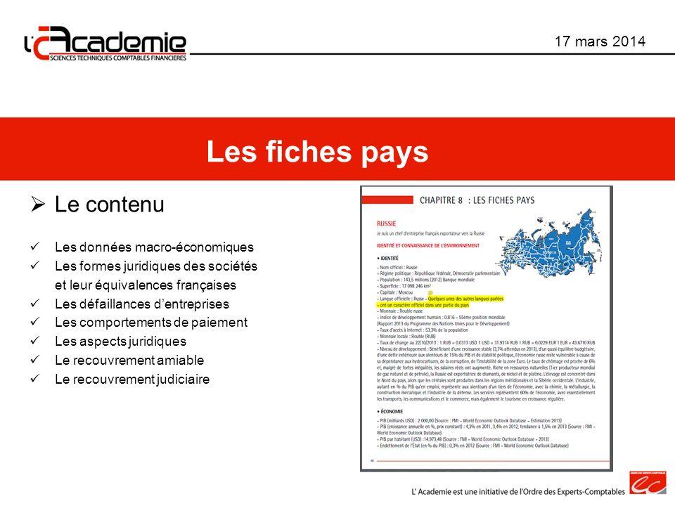Les fiches pays Le contenu 17 mars 2014 Les données macro-économiques