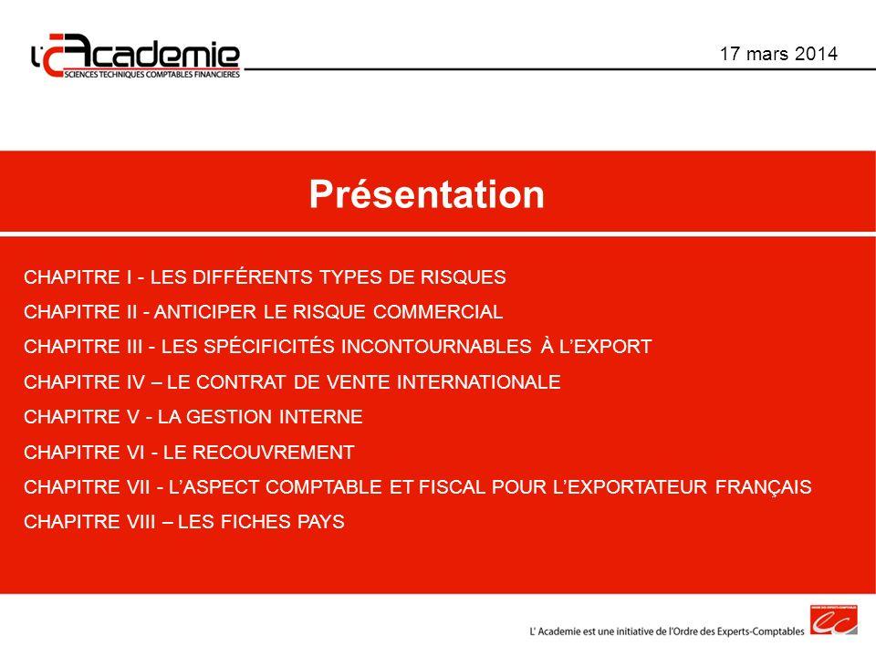 Présentation 17 mars 2014 CHAPITRE I - LES DIFFÉRENTS TYPES DE RISQUES
