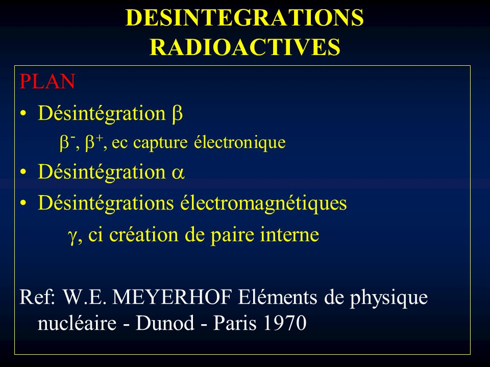 DESINTEGRATIONS RADIOACTIVES