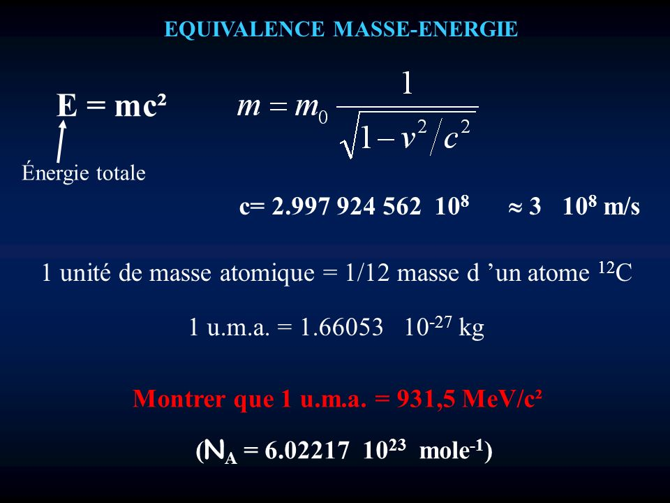 EQUIVALENCE MASSE-ENERGIE