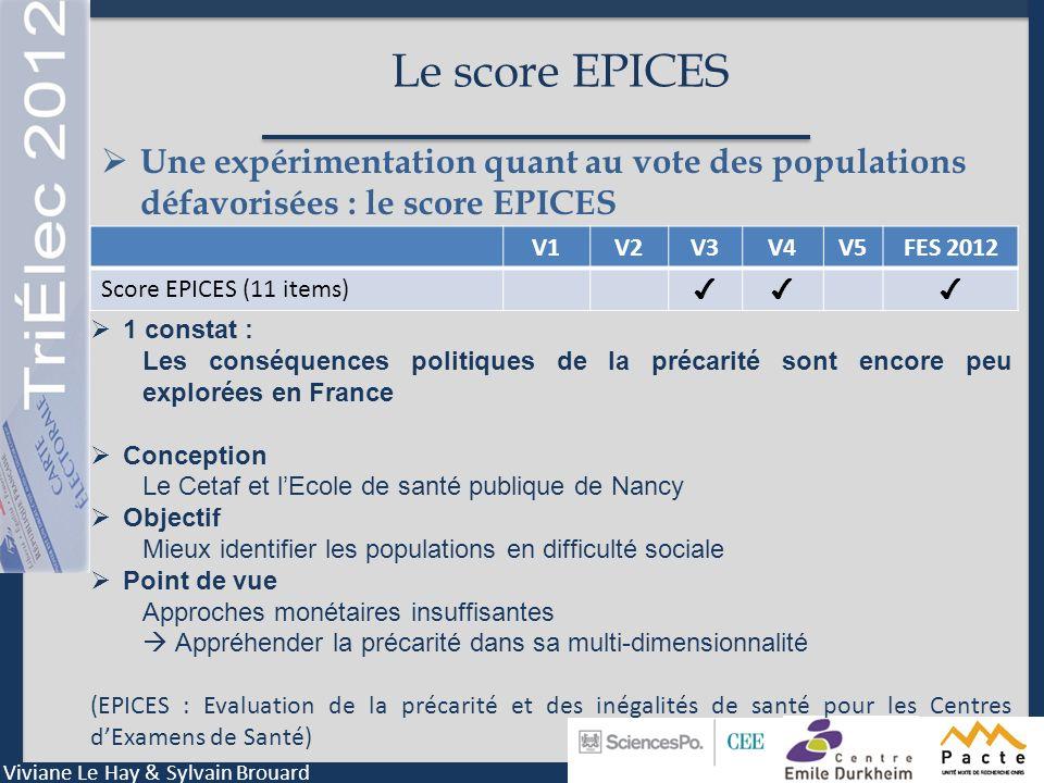 Le score EPICES Une expérimentation quant au vote des populations défavorisées : le score EPICES. V1.