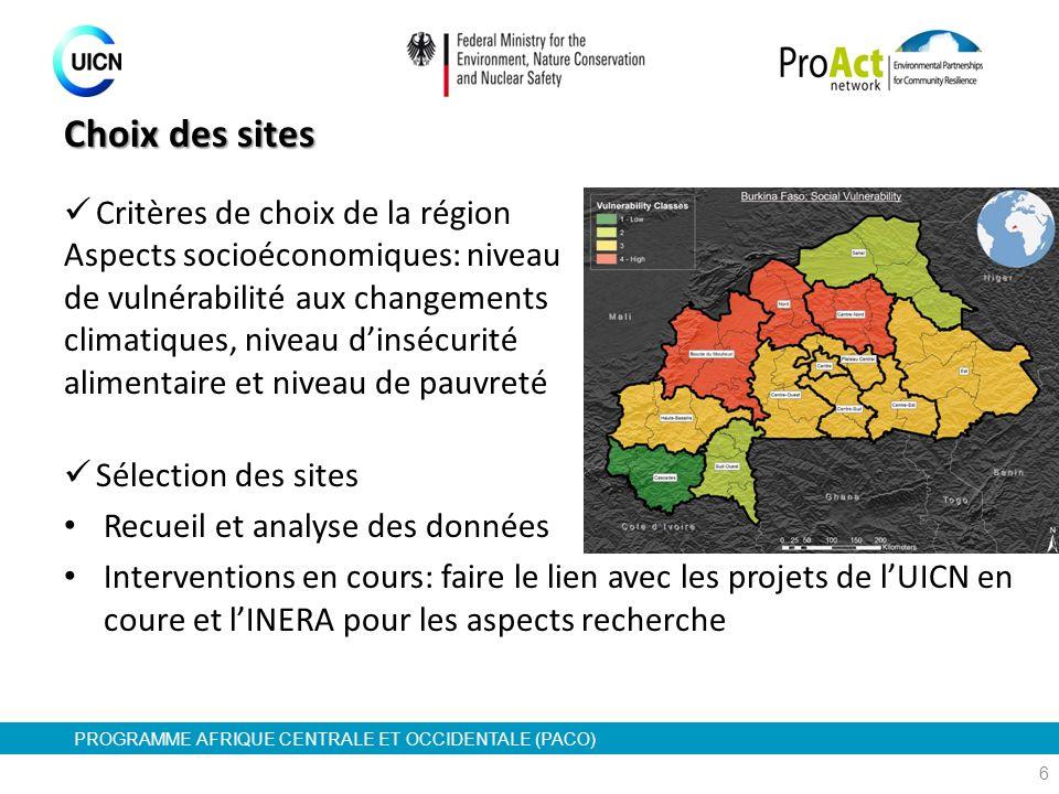 Choix des sites Critères de choix de la région