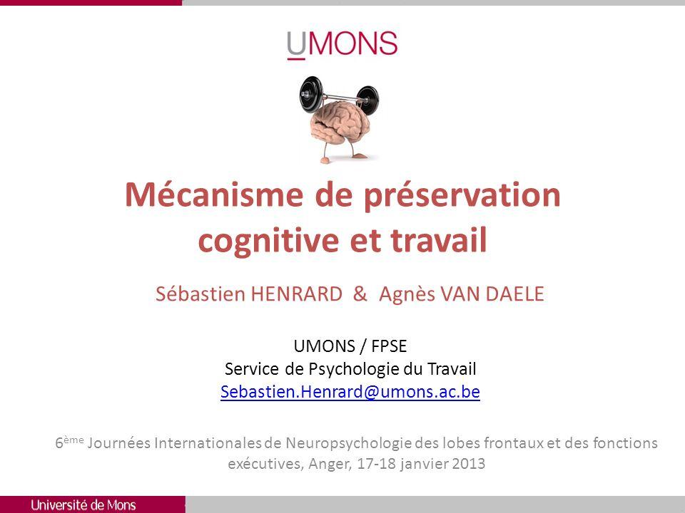 Mécanisme de préservation cognitive et travail