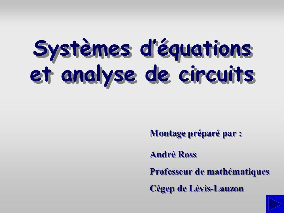 Systèmes d'équations et analyse de circuits