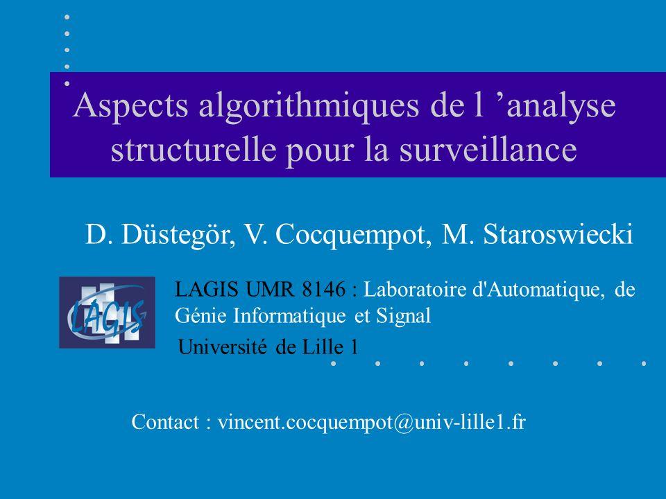 Aspects algorithmiques de l 'analyse structurelle pour la surveillance