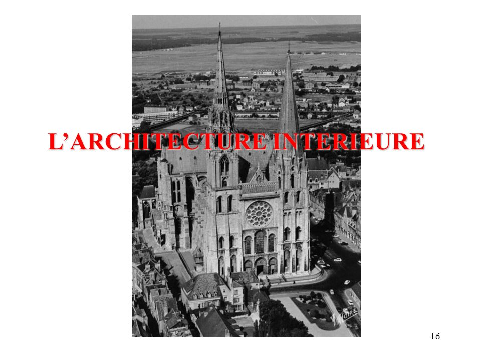 L art gothique travers de la cath drale de chartres for L architecture interieure