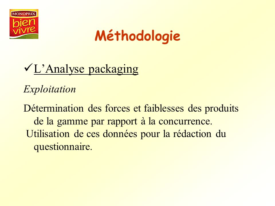 Méthodologie L'Analyse packaging Exploitation