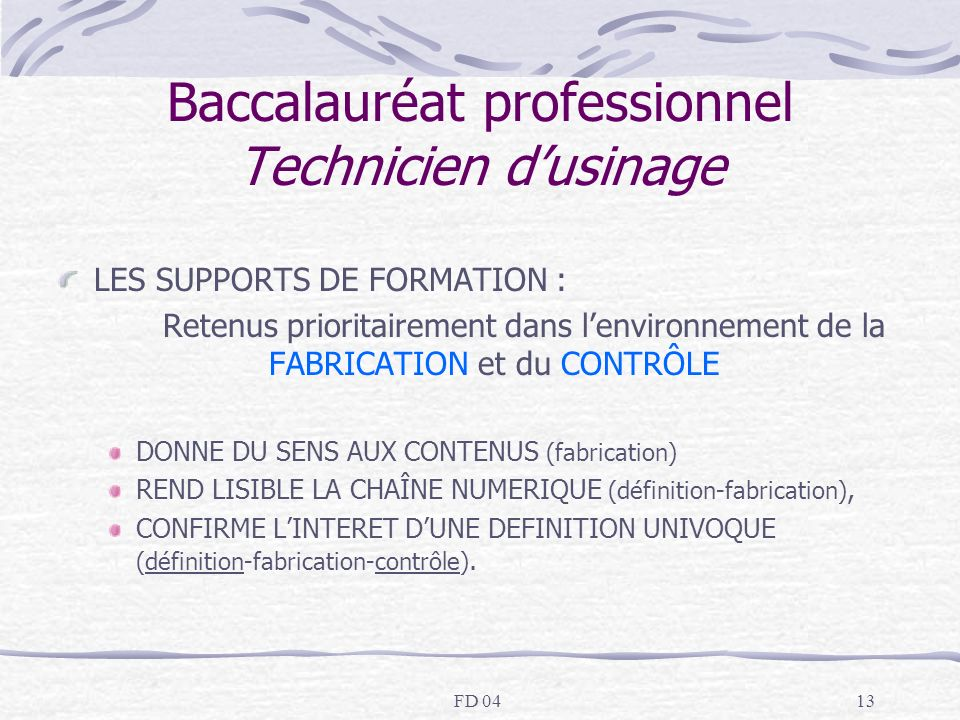 Baccalauréat professionnel Technicien d'usinage
