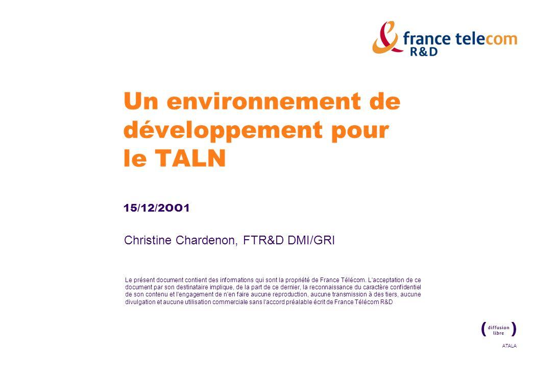 Un environnement de développement pour le TALN 15/12/2OO1