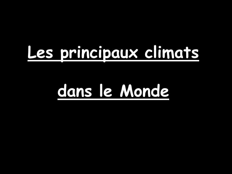 Les principaux climats