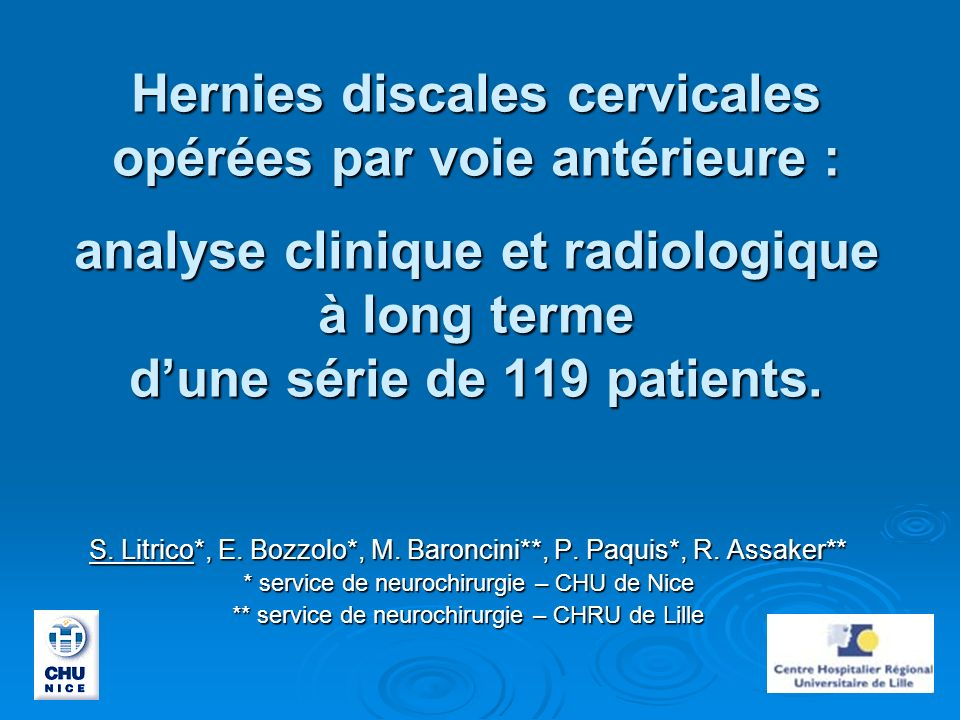 Hernies discales cervicales opérées par voie antérieure : analyse clinique et radiologique à long terme d'une série de 119 patients.