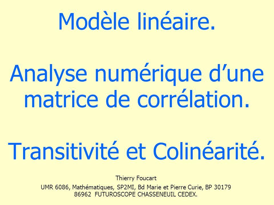 Modèle linéaire. Analyse numérique d'une matrice de corrélation