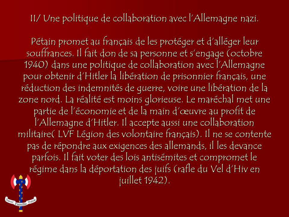 II/ Une politique de collaboration avec l'Allemagne nazi