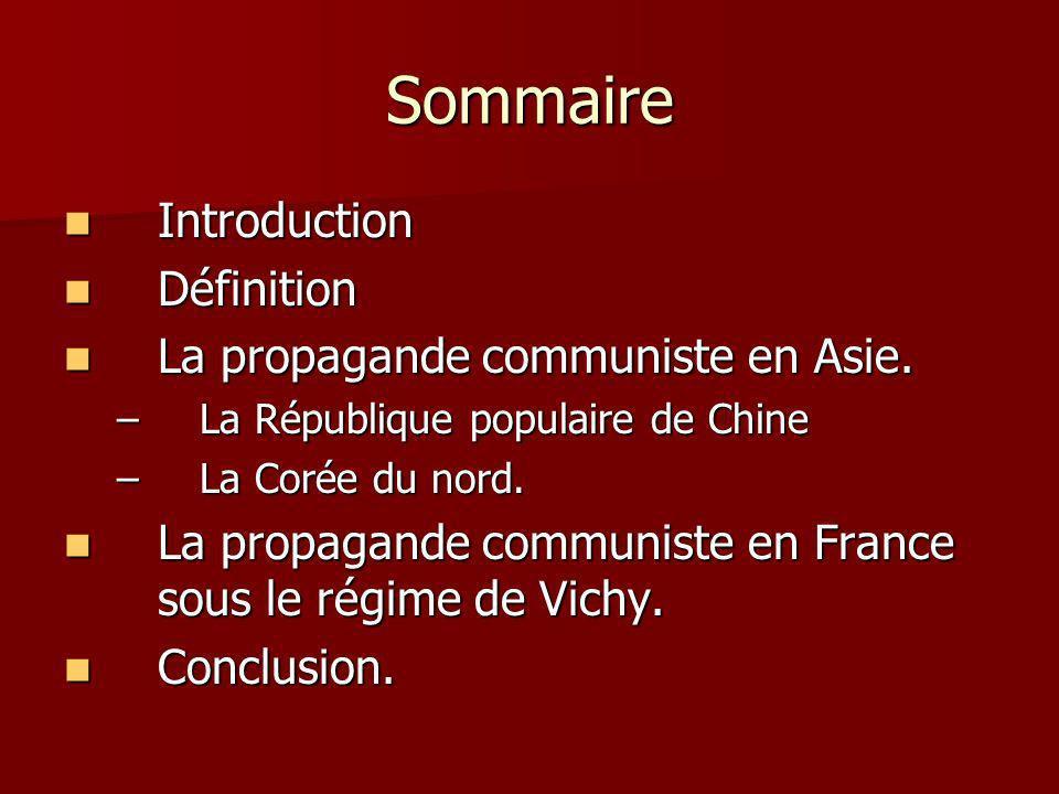 Sommaire Introduction Définition La propagande communiste en Asie.