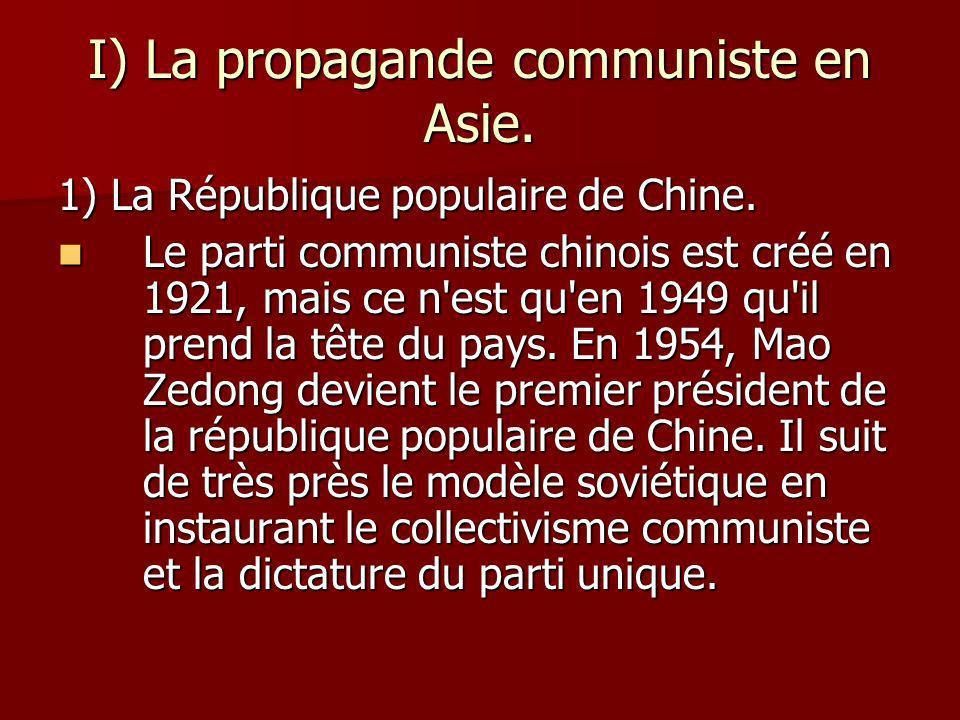 I) La propagande communiste en Asie.