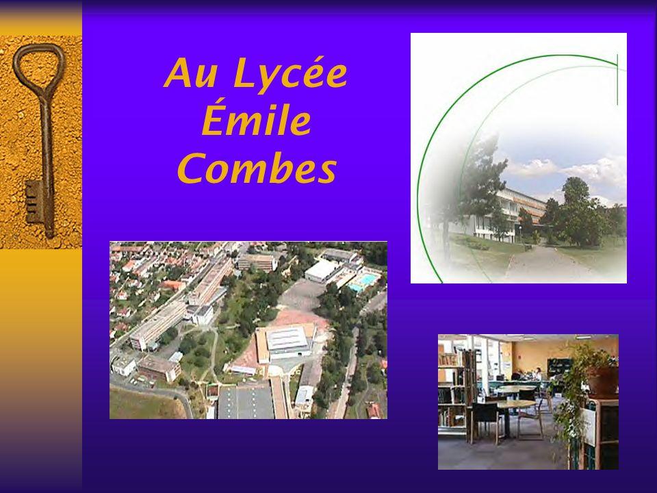 Au Lycée Émile Combes