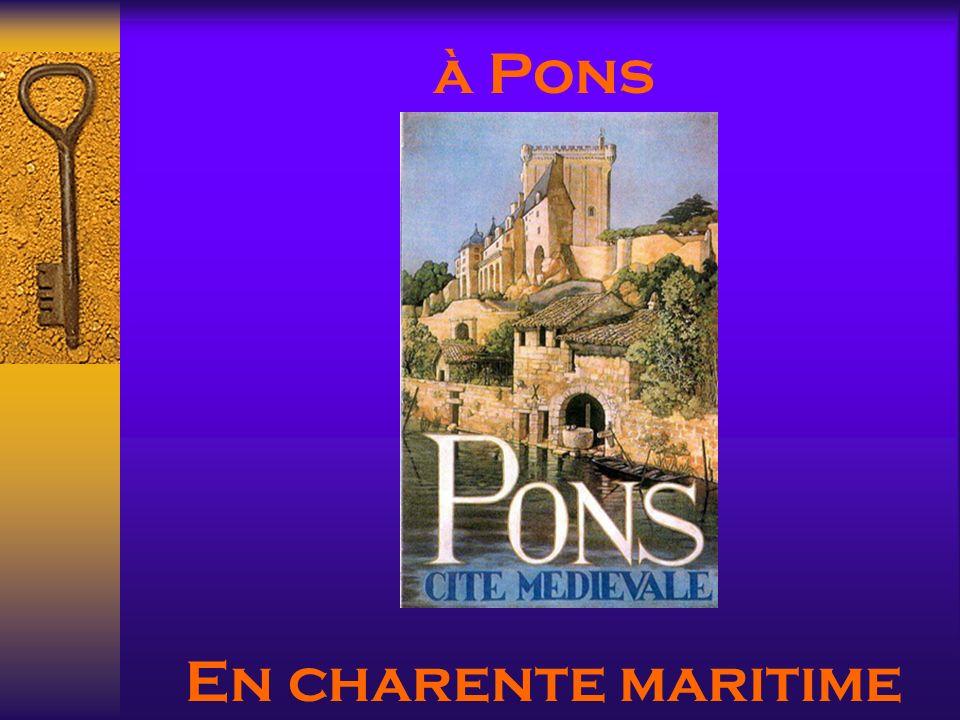 à Pons En charente maritime