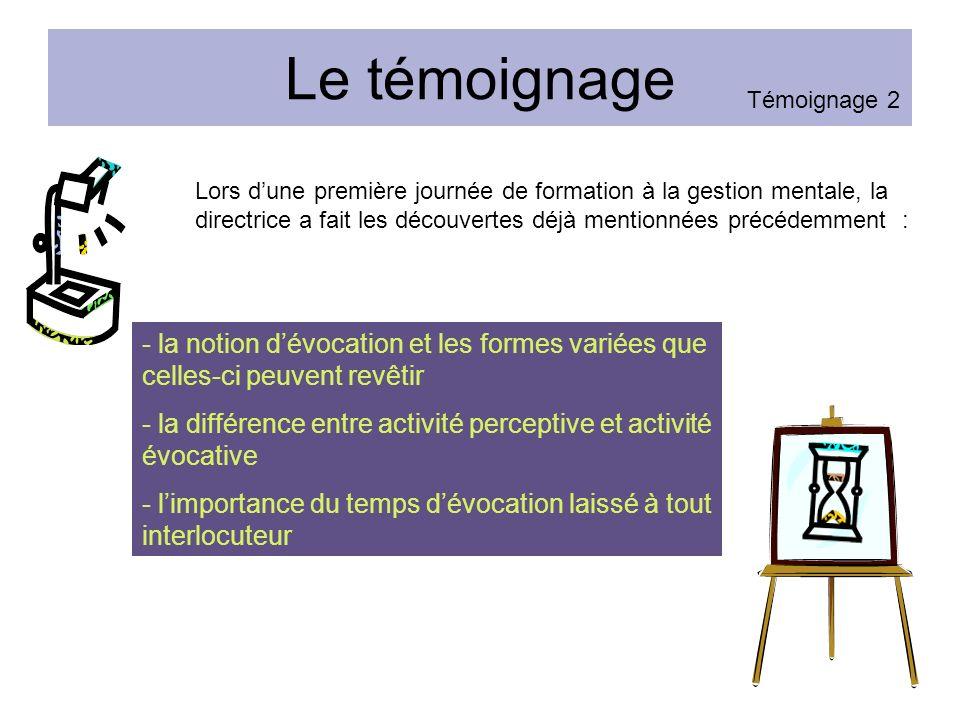 Le témoignage Témoignage 2.