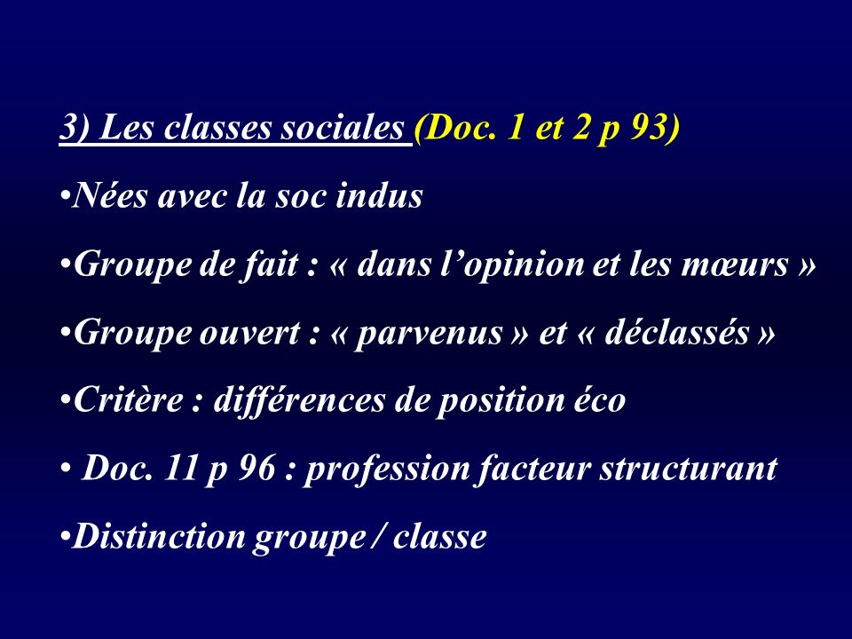 3) Les classes sociales (Doc. 1 et 2 p 93)