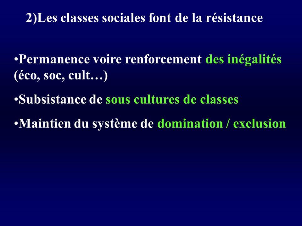 2)Les classes sociales font de la résistance