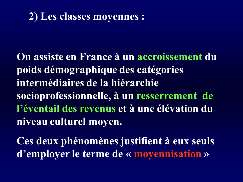 2) Les classes moyennes :