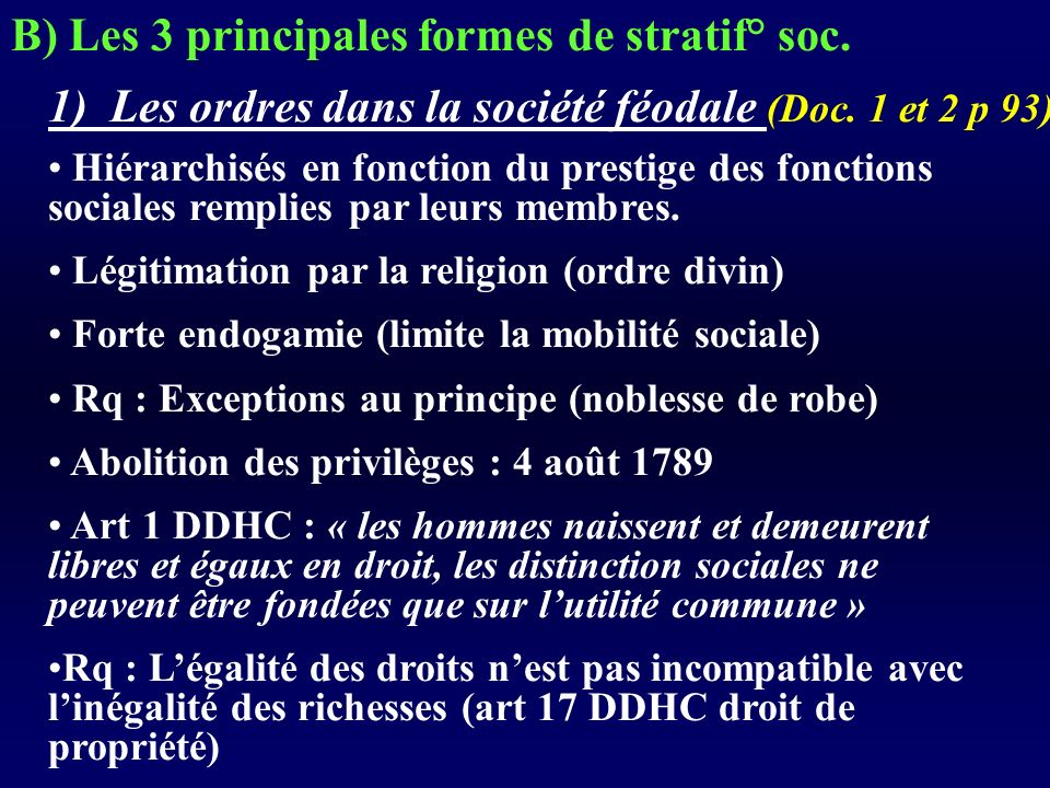 B) Les 3 principales formes de stratif° soc.