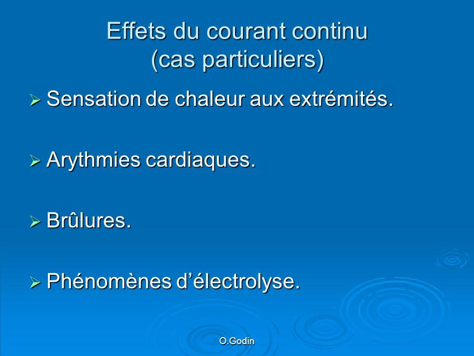 Effets du courant continu (cas particuliers)