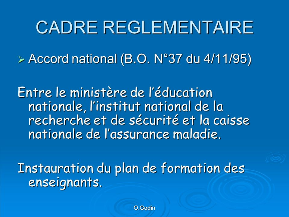 CADRE REGLEMENTAIRE Accord national (B.O. N°37 du 4/11/95)