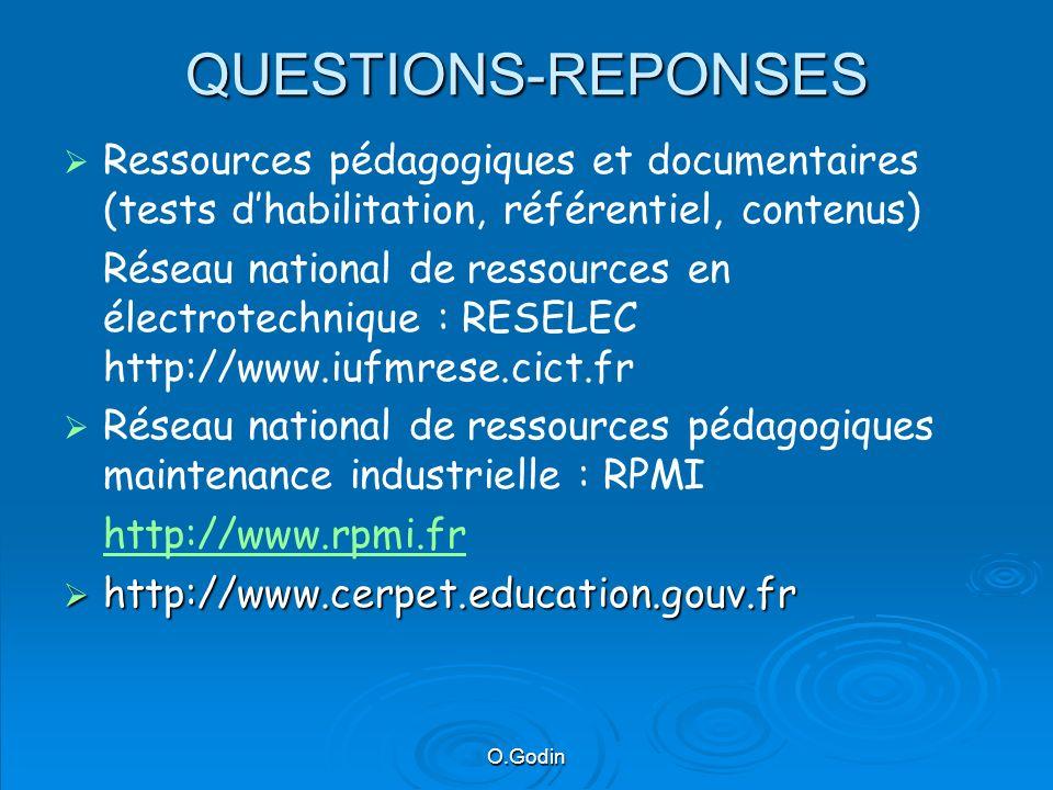 QUESTIONS-REPONSES Ressources pédagogiques et documentaires (tests d'habilitation, référentiel, contenus)