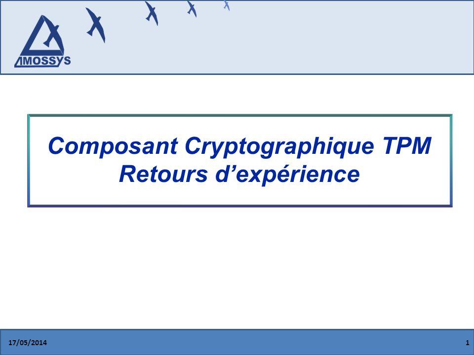 Composant Cryptographique TPM Retours d'expérience