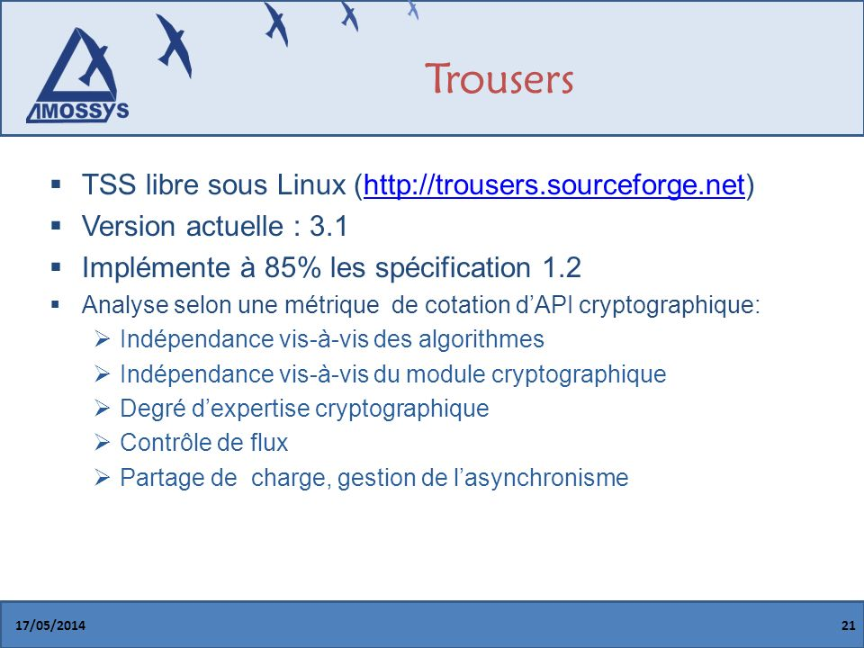 Trousers TSS libre sous Linux (http://trousers.sourceforge.net)