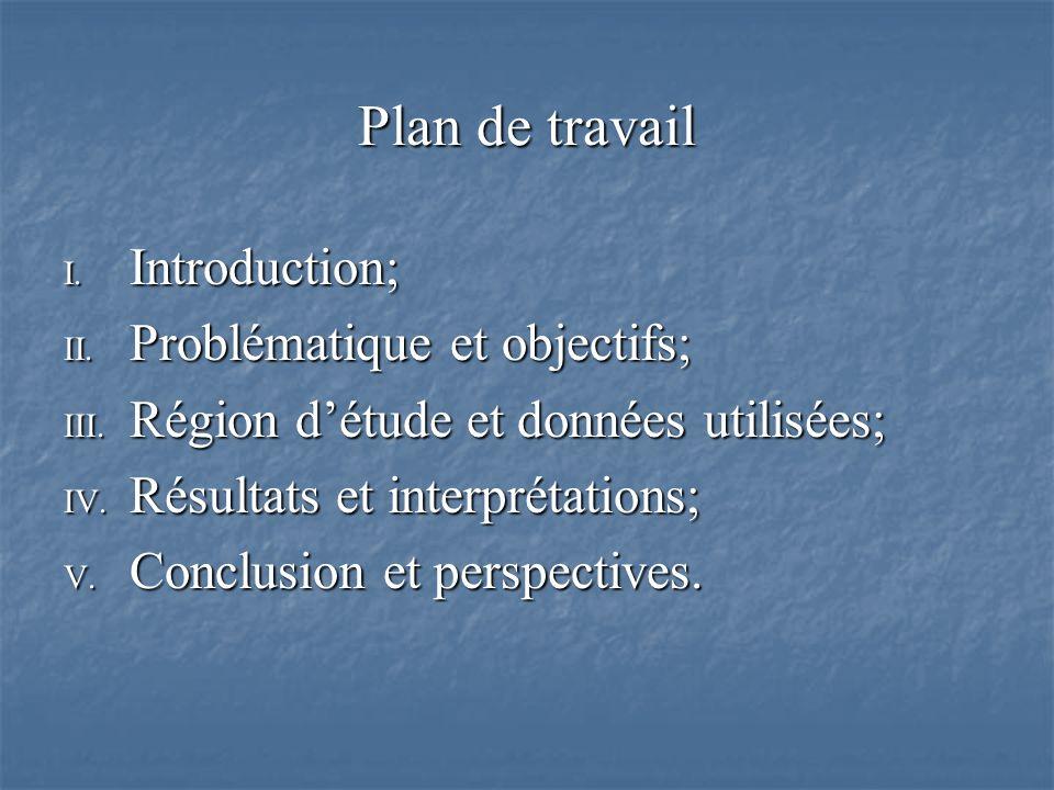 Plan de travail Introduction; Problématique et objectifs;