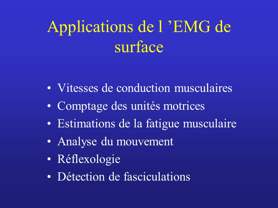 Applications de l 'EMG de surface