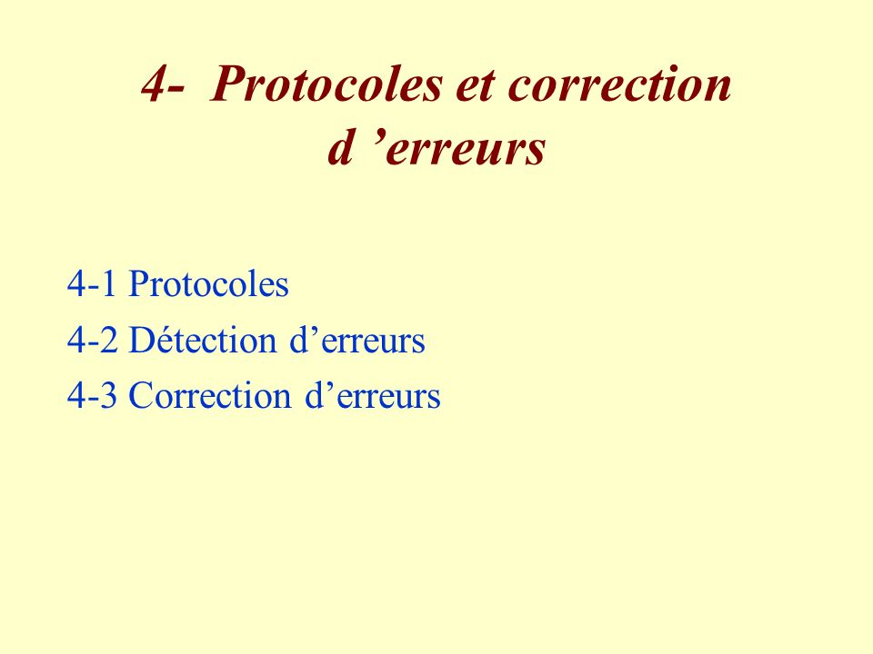 4- Protocoles et correction d 'erreurs