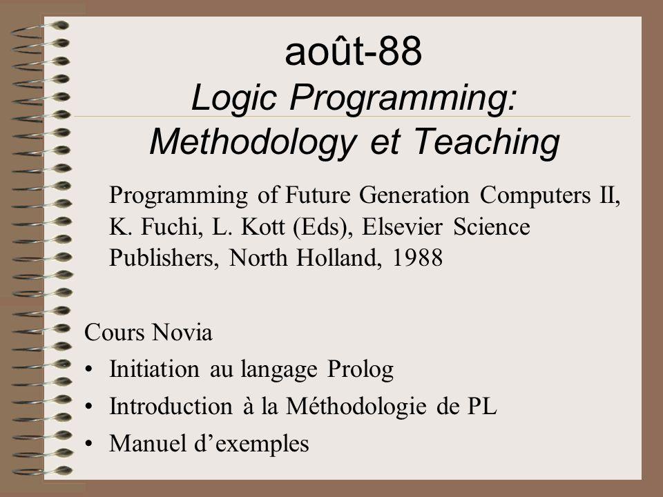 août-88 Logic Programming: Methodology et Teaching