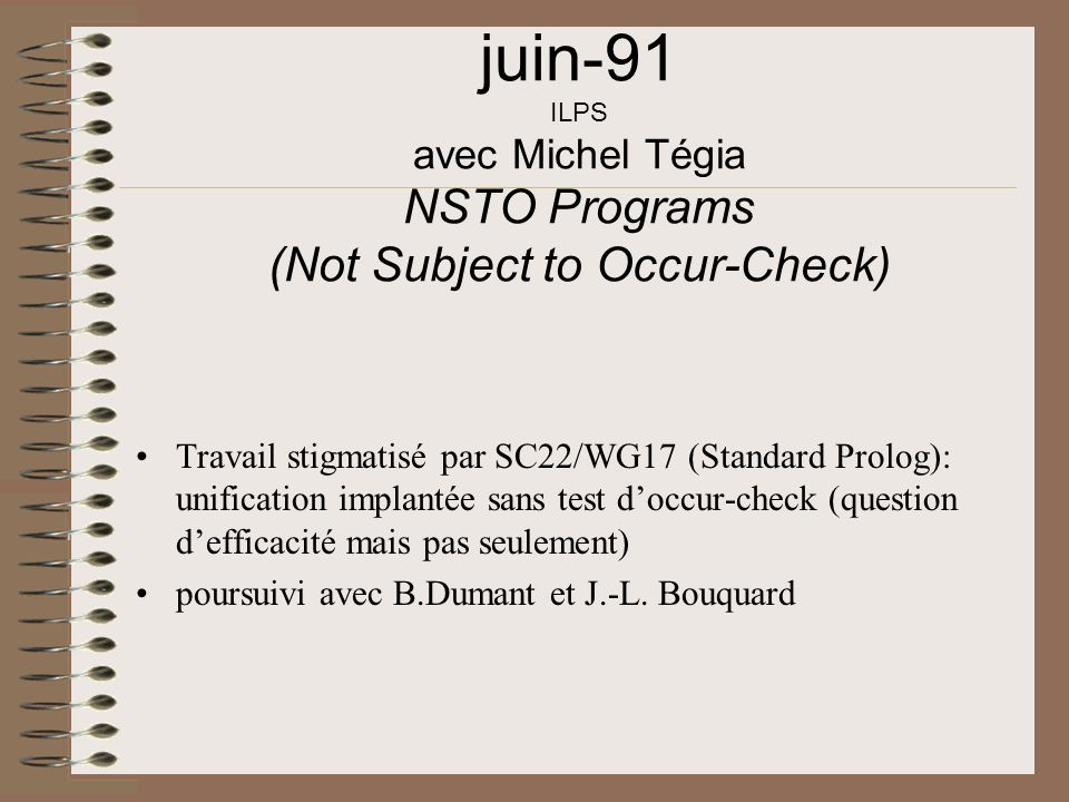 juin-91 ILPS avec Michel Tégia NSTO Programs (Not Subject to Occur-Check)